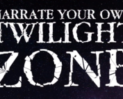 Narrate Your Own Twilight Zone